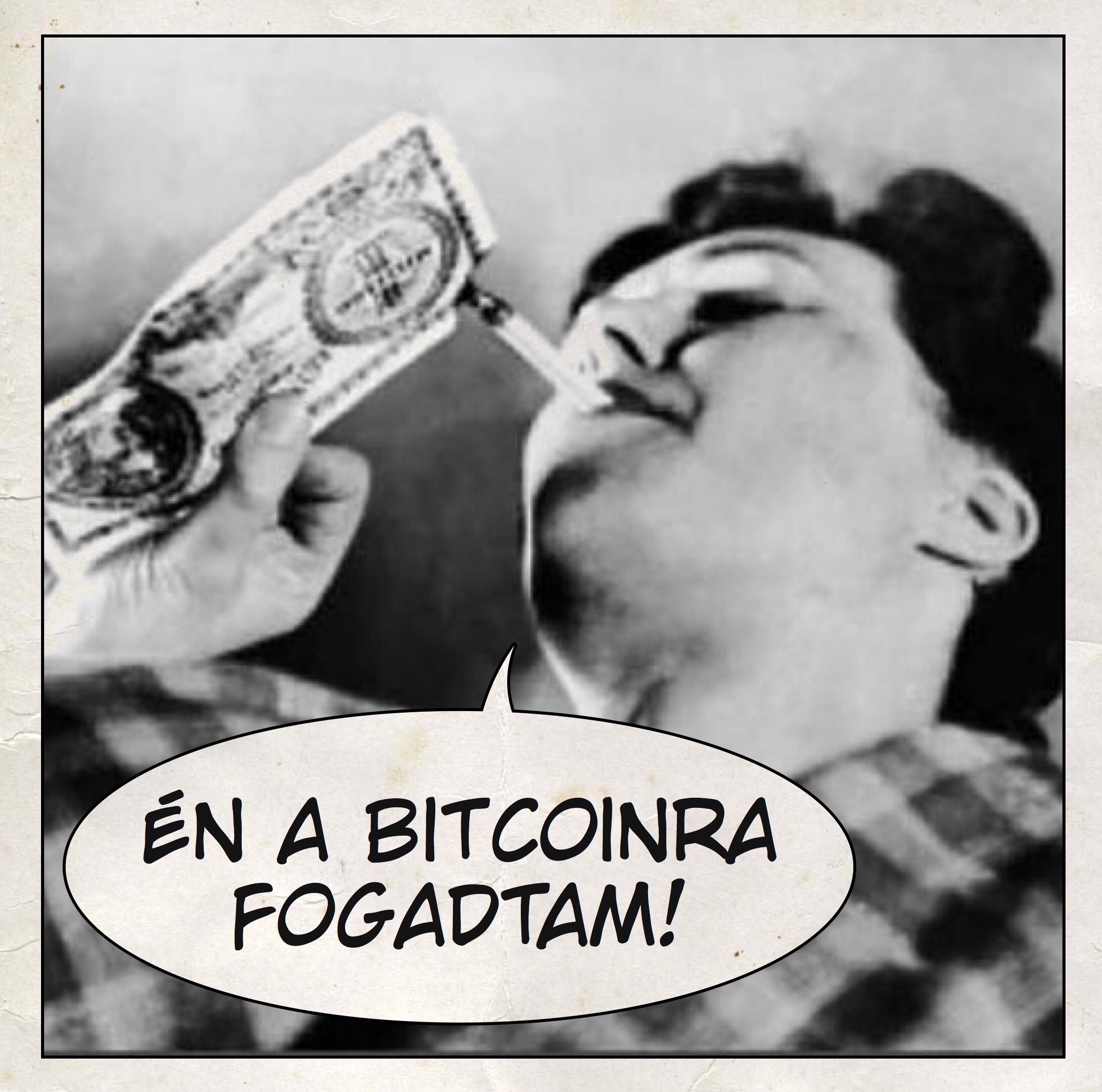 Én a bitcoinra fogadtam!