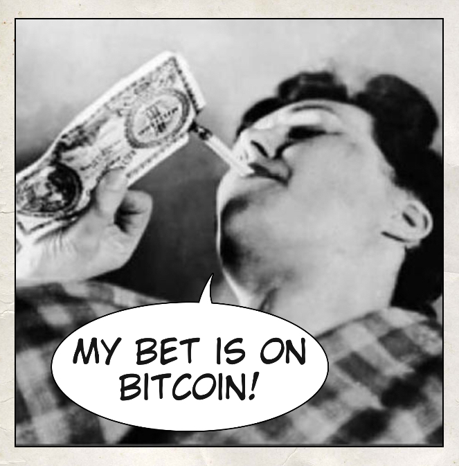 My bet is on bitcoin!